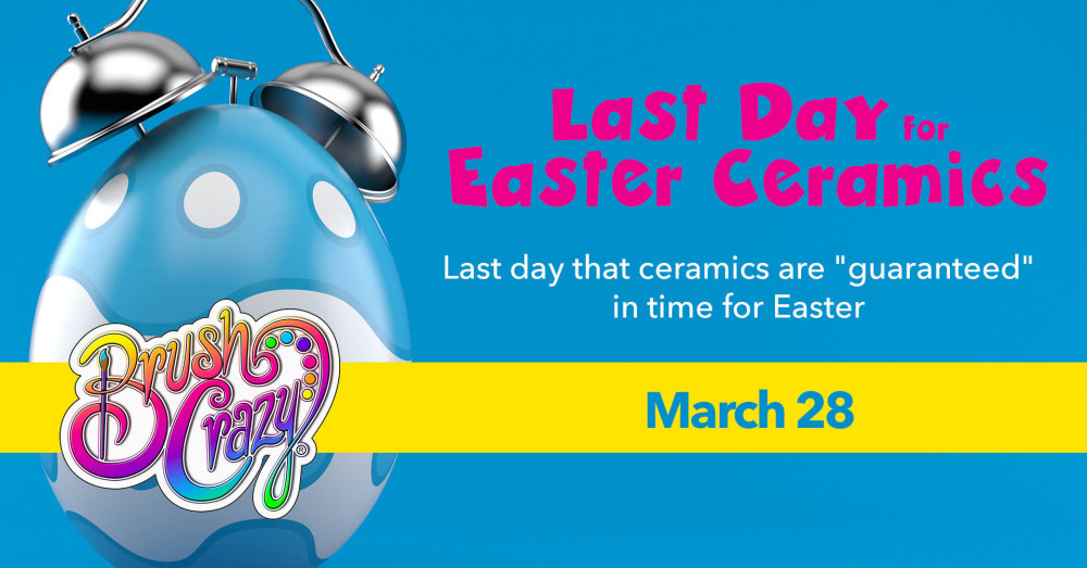 Today is the last day for guaranteed ready by Easter glazed ceramics!