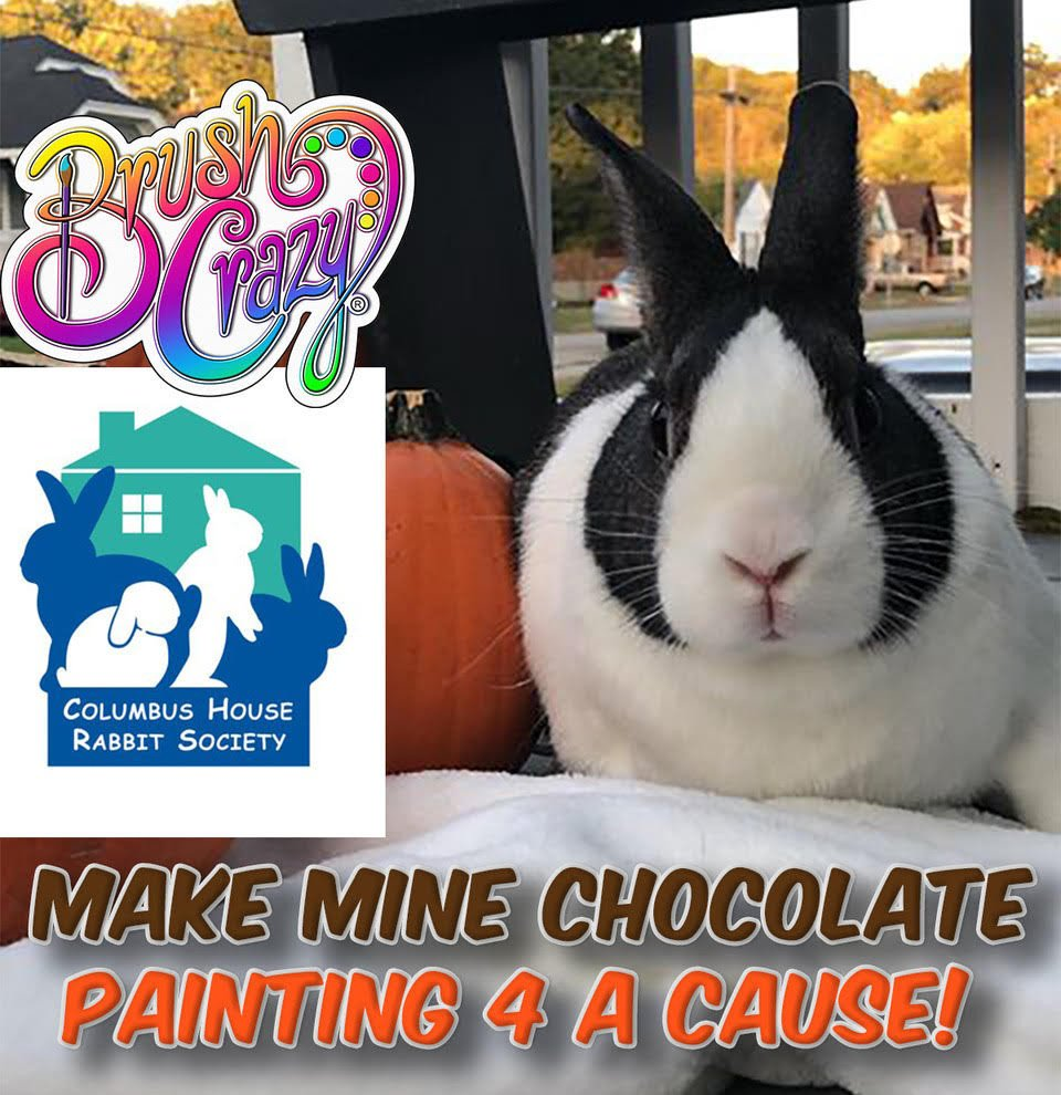"""Make Mine Chocolate"" - Paint For the Bunnies"