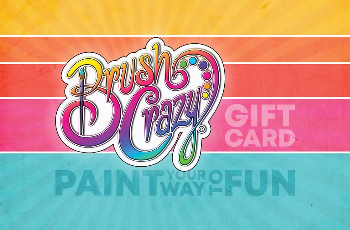 Share the fun with your friends and family to Brush Crazy with a Gift Card