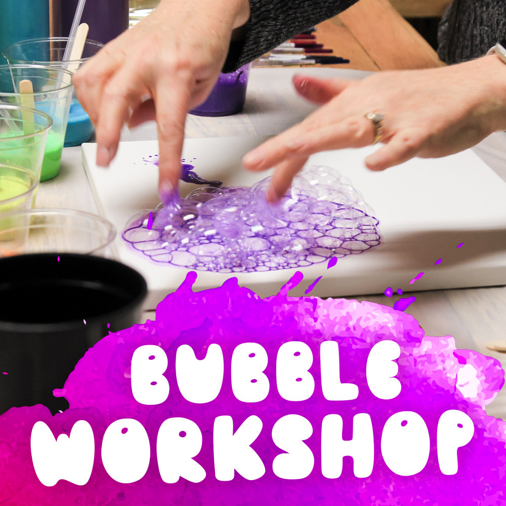 Bubble Workshop